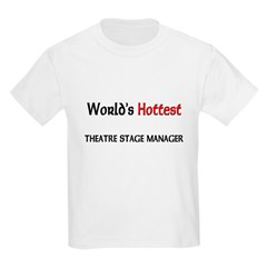World's Hottest Theatre Stage Manager T-Shirt