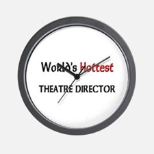 World's Hottest Theatre Director Wall Clock