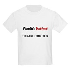 World's Hottest Theatre Director T-Shirt