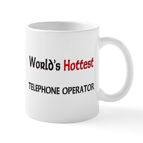 World's Hottest Telephone Operator Mug
