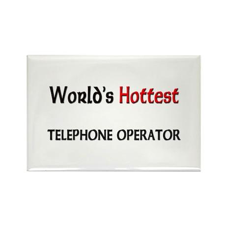 World's Hottest Telephone Operator Rectangle Magne