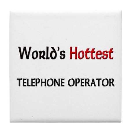 World's Hottest Telephone Operator Tile Coaster