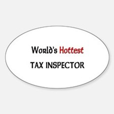 World's Hottest Tax Inspector Oval Decal