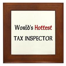 World's Hottest Tax Inspector Framed Tile