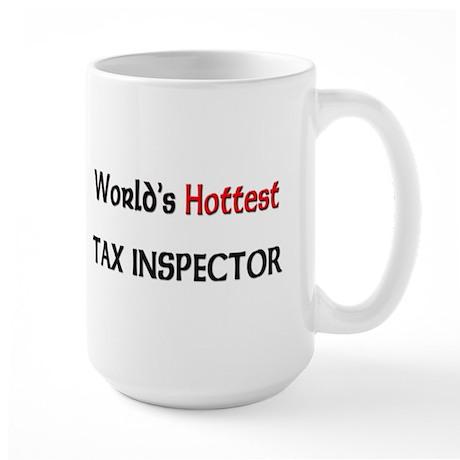 World's Hottest Tax Inspector Large Mug