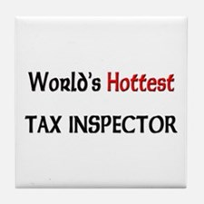 World's Hottest Tax Inspector Tile Coaster
