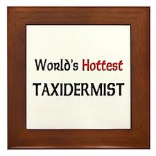 World's Hottest Taxidermist Framed Tile