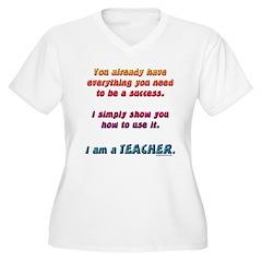 Everything you need teacher T-Shirt