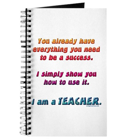 Everything you need teacher Journal