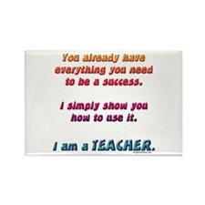 Everything you need teacher Rectangle Magnet