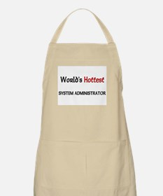 World's Hottest System Administrator BBQ Apron