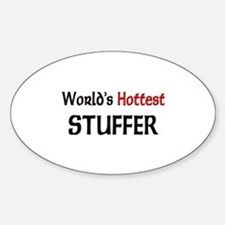 World's Hottest Stuffer Oval Decal