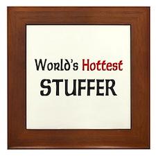 World's Hottest Stuffer Framed Tile
