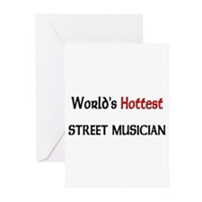 World's Hottest Street Musician Greeting Cards (Pk