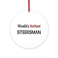 World's Hottest Steersman Ornament (Round)
