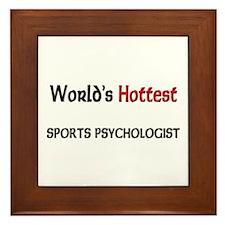 World's Hottest Sports Psychologist Framed Tile