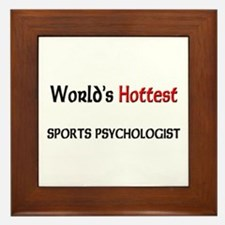 World's Hottest Sports Psychologist Framed Tile