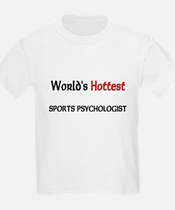 World's Hottest Sports Psychologist T-Shirt