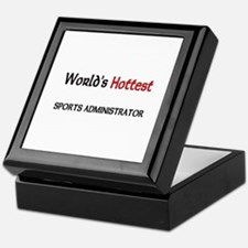 World's Hottest Sports Administrator Keepsake Box