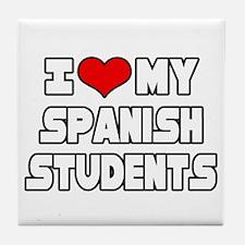 """I Love My Spanish Students"" Tile Coaster"