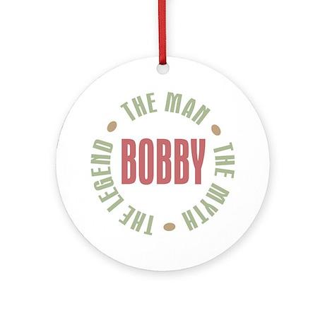 Bobby Man Myth Legend Ornament (Round)