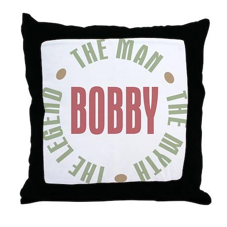 Bobby Man Myth Legend Throw Pillow