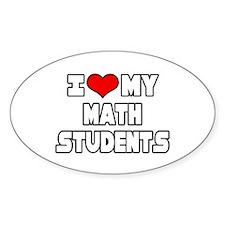 """I Love My Math Students"" Oval Sticker (10 pk)"