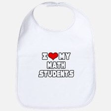 """I Love My Math Students"" Bib"