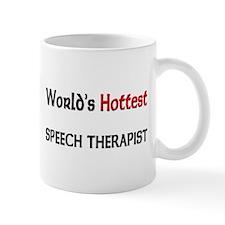 World's Hottest Speech Therapist Mug