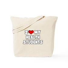"""""""I Love My Health Students"""" Tote Bag"""