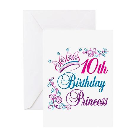10th Birthday Princess Greeting Card