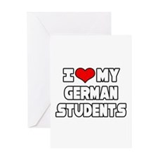 """I Love My German Students"" Greeting Card"