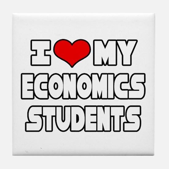 """Love My Economics Students"" Tile Coaster"