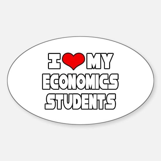 """Love My Economics Students"" Oval Decal"