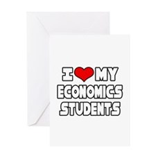 """Love My Economics Students"" Greeting Card"