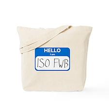 ISO FWB Tote Bag