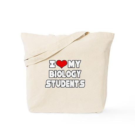"""I Love My Biology Students"" Tote Bag"