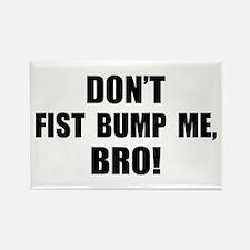 Fist Bump, Bro! Rectangle Magnet