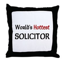 World's Hottest Solicitor Throw Pillow