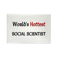 World's Hottest Social Scientist Rectangle Magnet