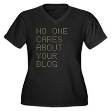 No One Cares About Your Blog Women's Plus Size V-N