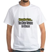 """""""No Fear, Music Teacher"""" Shirt"""
