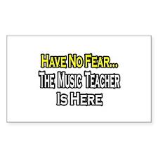 """""""No Fear, Music Teacher"""" Rectangle Decal"""