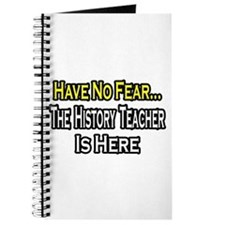 """No Fear, History Teacher"" Journal"