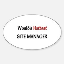 World's Hottest Site Manager Oval Decal