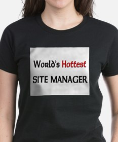 World's Hottest Site Manager Tee