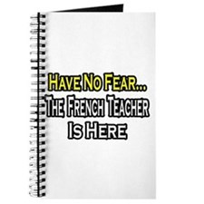 """No Fear, French Teacher"" Journal"