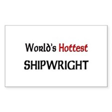 World's Hottest Shipwright Rectangle Decal