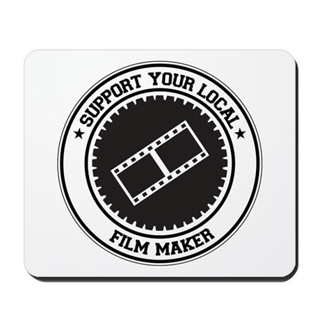 Support Film Maker Mousepad