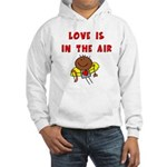 Love is in the Air Hooded Sweatshirt